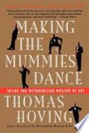 Making the Mummies Dance