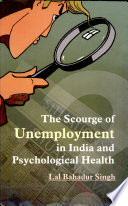 The Scourge Of Unemployment In India And Psychological Health