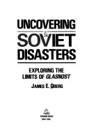 Uncovering Soviet disasters