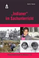 """""""Indianer"""" im Sachunterricht"""