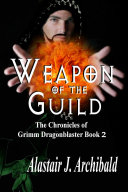 Weapon Of The Guild Book