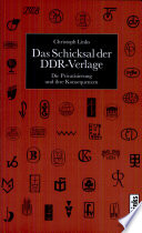Das Schicksal der DDR-Verlage