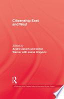 Citizenship East & West