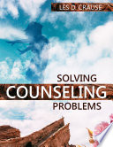 Solving Counseling Problems