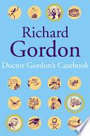Doctor Gordon S Casebook