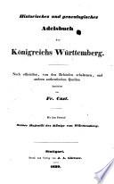 Süddeutscher Adelsheros oder Geschichte und Genealogie der in den süddeutschen Staaten ansässigen oder mit denselben in Verbindung stehenden fürstlichen, graflichen, freiherrlichen und adeligen Häuser