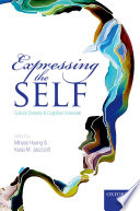 Expressing The Self : to the self in a wide range...