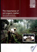 The Importance Of Soil Organic Matter book