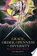 Grace  Order  Openness and Diversity