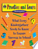 What Every Kindergartner Needs to Know to Ensure Success in School