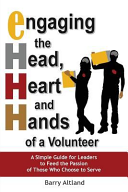 Engaging the Head  Heart and Hands of a Volunteer
