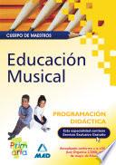 Cuerpo de Maestros. Programación Didáctica. Educacion Musical.e-book.