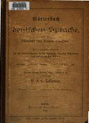 W  rterbuch der deutschen Sprache nach dem Sandpunckt ihrer heutigen Ausbildung