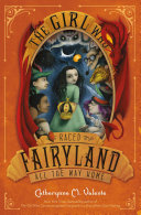 download ebook the girl who raced fairyland all the way home pdf epub