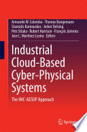 Industrial Cloud Based Cyber Physical Systems