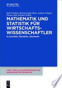 Mathematik und Statistik f  r Wirtschaftswissenschaftler