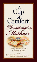 A Cup of Comfort Devotional for Mothers