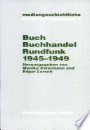 Buch, Buchhandel und Rundfunk 1945-1949