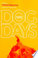 Dog Days Nganang Tells Through The Voice Of A Dog The