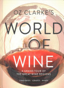 Oz Clarke s World of Wine