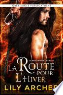 La Route pour l'Hiver (La Prisonnière des Faes t. 2)