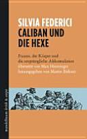 Caliban und die Hexe
