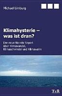 Klimahysterie - was ist dran?
