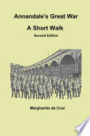 Annandale S Great War A Short Walk Second Edition