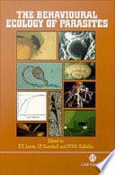The Behavioural Ecology Of Parasites book