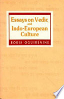 Essays on Vedic and Indo European Culture