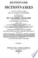 Dictionnaire des dictionnaires, ou, vocabulaire universel et complet de la langue française: G-Z