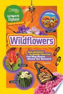 Ultimate Explorer Field Guide  Wildflowers