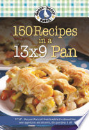 150 Recipes in a 13x9 Pan