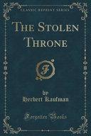 download ebook the stolen throne (classic reprint) pdf epub
