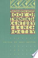 The Random House Book of Twentieth century French Poetry