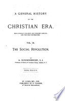A General History of the Christian Era  The social revolution