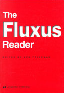 The Fluxus Reader This Challenging And Controversial Group Fluxus Began