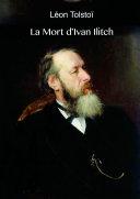 La Mort d'Ivan Ilitch (illustré)