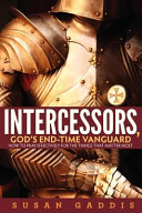 Intercessors  God s End time Vanguard