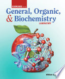 Exercises for the General  Organic    Biochemistry Laboratory