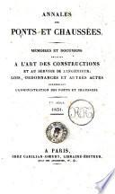 Annales des ponts et chaussees. 1. Partie. Memoires et documents relatifs a l'art des constructions et au service de l'ingenieur