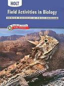 Holt Biology  Texas Field Activities in Biology