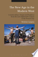The New Age in the Modern West Manifestation Of Western Millenarianism A Concept Built