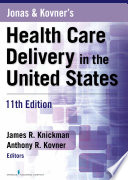 Jonas and Kovner s Health Care Delivery in the United States  11th Edition