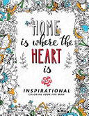 Home Is Where The Heart Is : for grown-ups * many coloring pages designed...
