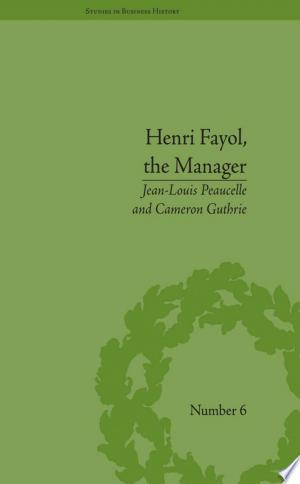 Henri Fayol, the Manager - ISBN:9781317319399