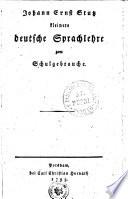 Johann Ernst Stutz kleinere deutsche Sprachlehre zum Schulgebrauche
