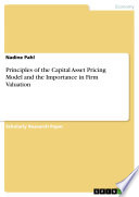 Principles of the Capital Asset Pricing Model and the Importance in Firm Valuation