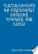 Catalogue of Gregory Zorzos  Works on Lulu