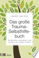 Das gro  e Trauma Selbsthilfebuch